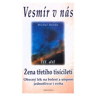Michal Burda: Vesmír v nás III.díl cena od 121 Kč