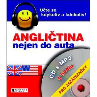 Iva Dostálová: Angličtina nejen do auta pro začátečníkly + CD s MP3 - 2. vydání cena od 101 Kč