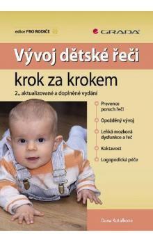 Dana Kutálková: Vývoj dětské řeči krok za krokem cena od 165 Kč