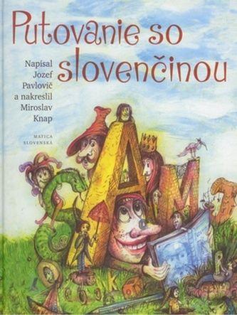 Jozef Pavlovič, Miroslav Knap: Putovanie so slovenčinou cena od 128 Kč