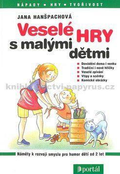 PORTÁL Veselé hry s malými dětmi cena od 174 Kč
