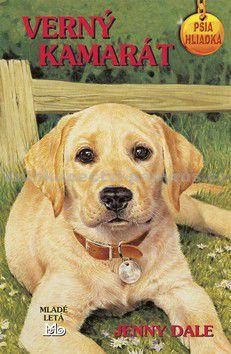 Jenny Dale: Verný kamarát - Psia hliadka cena od 133 Kč