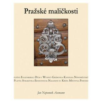 Jan Nepomuk Assmann: Pražské maličkosti cena od 114 Kč