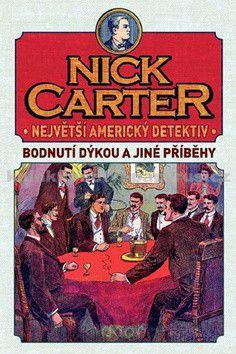 Nick Carter Největší Americký detektiv cena od 169 Kč