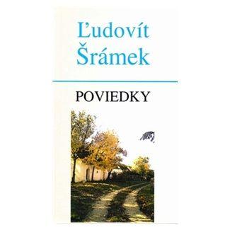 Ľudovít Šrámek: Poviedky cena od 127 Kč