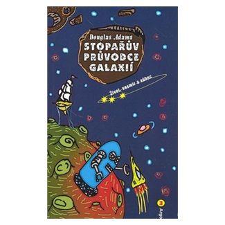 Douglas Adams: Stopařův průvodce Galaxií 3 cena od 140 Kč