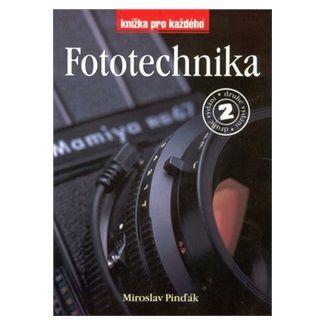 Miroslav Pinďák: Fototechnika 2.vydání cena od 119 Kč