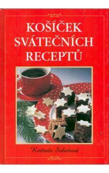 Solařová: Košíček svátečních recept cena od 104 Kč
