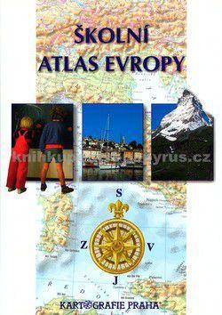 Kartografie PRAHA Školní atlas Evropy cena od 139 Kč
