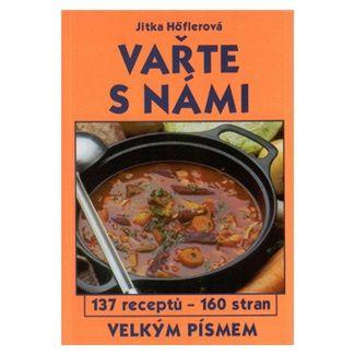 Jitka Höflerová: Vařte s námi cena od 83 Kč