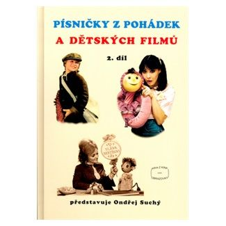 Ondřej Suchý: Písničky z pohádek a dětských filmů 2. díl cena od 88 Kč