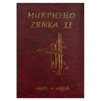 Poradce Murphyho zrnka II cena od 74 Kč