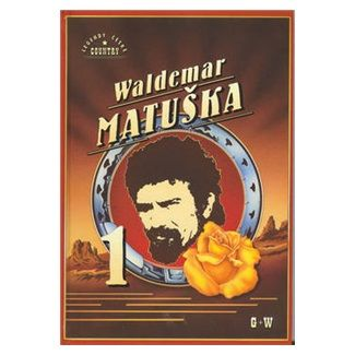 Waldemar Matuška: Waldmar Matuška 1 cena od 106 Kč
