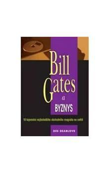 Des Dearlove: Bill Gates a byznys cena od 99 Kč