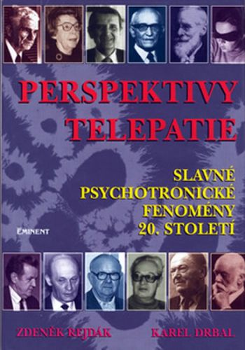 Karel Drbal, Zdeněk Rejdák: Perspektivy telepatie cena od 134 Kč