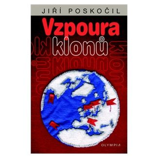 Jiří Poskočil: Vzpoura klonů cena od 57 Kč