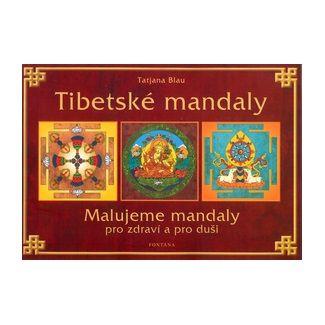 Tatjana Blau: Tibetské mandaly cena od 173 Kč