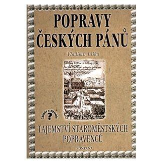 Vladimír Liška: Popravy českých pánů cena od 115 Kč