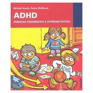 Michal Goetz, Petra Uhlíková: ADHD cena od 138 Kč
