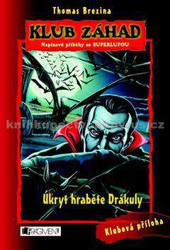 Thomas Brezina: Klub záhad - Úkryt hraběte Drákuly cena od 189 Kč