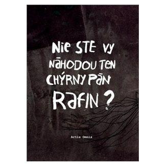 Miroslav Šustek: Nie ste vy náhodou ten chýrny pán Rafin? cena od 125 Kč