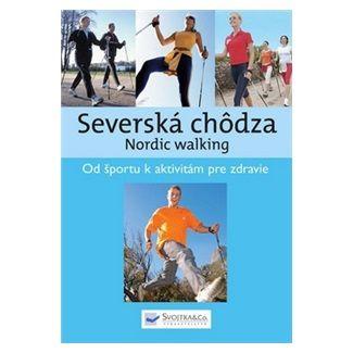 Svojtka Severská chôdza cena od 127 Kč
