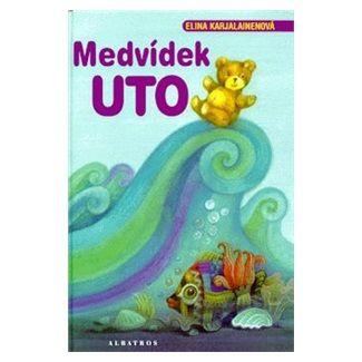 Elina Karjalainenová: Medvídek Uto cena od 89 Kč