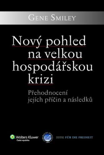 Wolters Kluwer Nový pohled na velkou hospodářskou krizi cena od 169 Kč