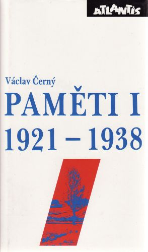Václav Černý: Paměti I 1921 - 1938 cena od 203 Kč