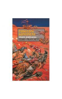 Terry Pratchett: Poslední kontinent cena od 164 Kč