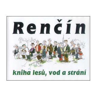 Vladimír Renčín: Kniha lesů vod a strání cena od 125 Kč