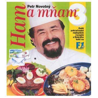 Petr F. Novotný: Ham a mňam 3.díl cena od 127 Kč