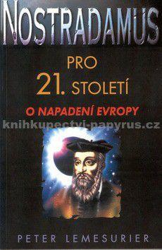 Peter Lemesurier: Nostradamus pro 21.století cena od 0 Kč
