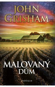 John Grisham: Malovaný dům cena od 163 Kč