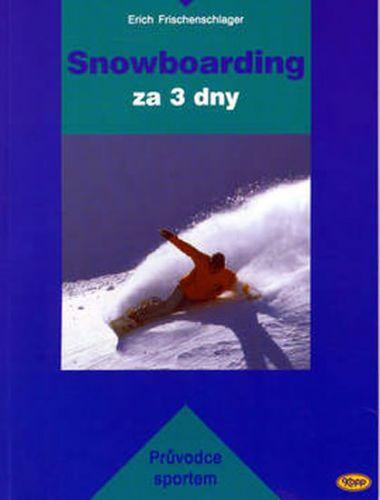 E. Frischenschlager: Snowboarding za 3 dny cena od 125 Kč
