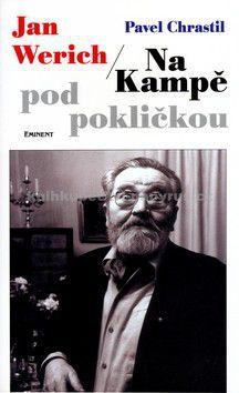 EMINENT Jan Werich /Na Kampě pod pokličkou cena od 124 Kč