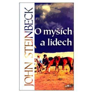 John Steinbeck: O myších a lidech / ...jejich je království nebeské cena od 180 Kč