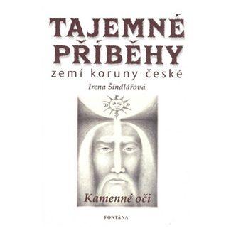 Irena Šindlářová: Tajemné příběhy zemí koruny české cena od 121 Kč