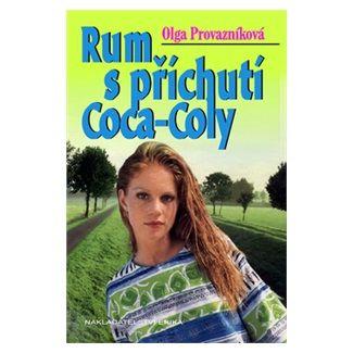 Provazníková Olga: Rum s příchutí Coca-Coly cena od 57 Kč