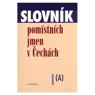 Jana Matúšová: Slovník pomístních jmen v Čechách cena od 74 Kč