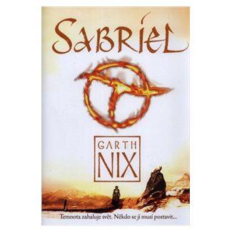 Garth Nix: Sabriel - Temnota zahaluje svět. Někdo se jí musí postavit... cena od 123 Kč