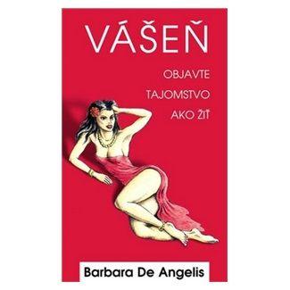 Barbara de Angelis: Vášeň cena od 59 Kč