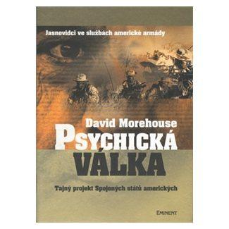 David Morehouse: Psychická válka cena od 130 Kč
