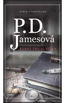 P.D. Jamesová: Rubáš pro slavíka - P.D. Jamesová cena od 197 Kč