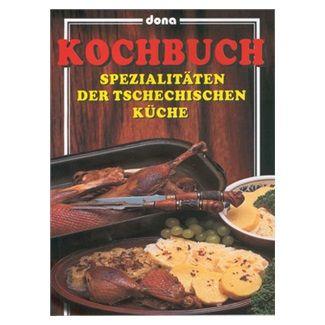 Vladimír Doležal: Kochbuch - Spezialitäten der Tschechische Küche cena od 76 Kč