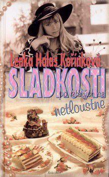 Lenka Kořínková: Sladkosti, po kterých se netloustne cena od 157 Kč