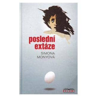 Simona Monyová: Poslední extáze - edice Belami cena od 113 Kč