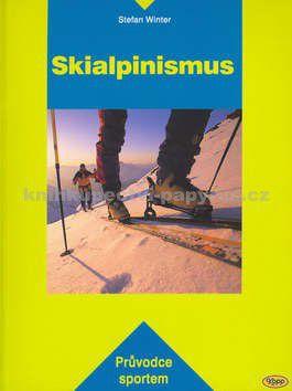 Stefan Winter: Skialpinismus cena od 0 Kč