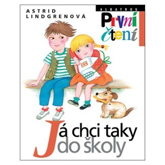 Marie Tichá, Astrid Lindgren: Já chci taky do školy cena od 108 Kč
