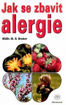 M. O. Bruker: Jak se zbavit alergie cena od 81 Kč